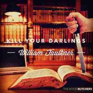 kill your darlings writing editing